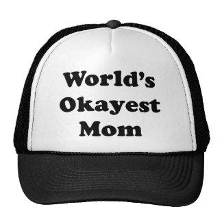 Mamá de Okayest de los mundos Gorro