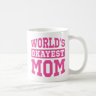 Mamá de Okayest del mundo [rosa] Tazas