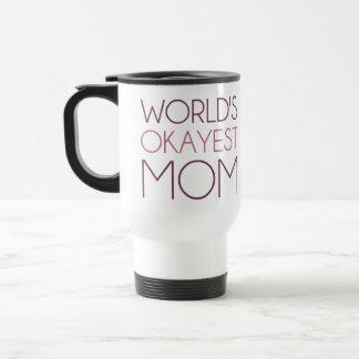 Mamá de Okayest del mundo Tazas De Café