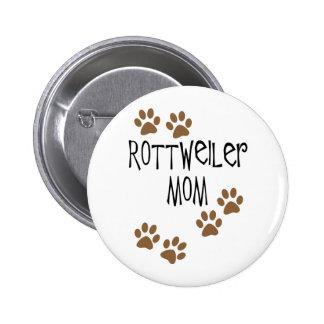 Mamá de Rottweiler Pin Redondo De 2 Pulgadas