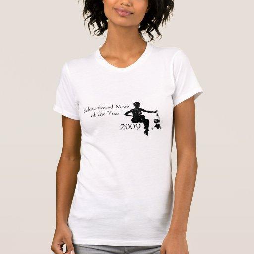 Mamá de Schnockered del año 2009 Camiseta
