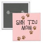 Mamá de Shih Tzu Pin Cuadrado