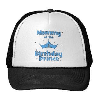 ¡Mamá del 1r príncipe del cumpleaños! Gorro De Camionero