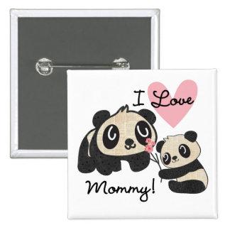 Mamá del amor de las pandas I Pin Cuadrada 5 Cm