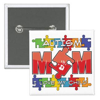 Mamá del autismo - amor de I mi niño Pin Cuadrada 5 Cm