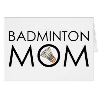 Mamá del bádminton tarjeta de felicitación