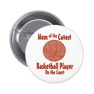 Mamá del baloncesto pin redondo de 2 pulgadas