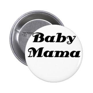 Mamá del bebé pin redondo de 2 pulgadas