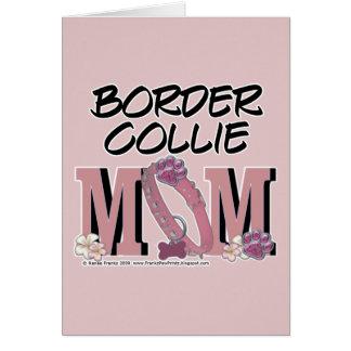 MAMÁ del border collie Tarjeta De Felicitación