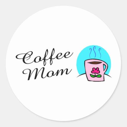Mamá del café pegatina redonda