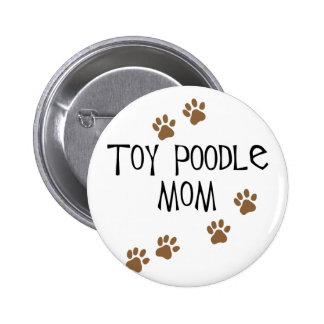 Mamá del caniche de juguete pin redondo 5 cm