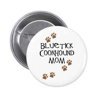 Mamá del Coonhound de Bluetick Pin Redondo 5 Cm