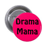 Mamá del drama pin