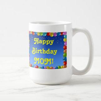MAMÁ del feliz cumpleaños de la taza
