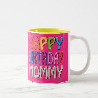 Mamá del feliz cumpleaños - saludo colorido feliz taza de café de dos colores
