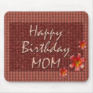 Mamá del feliz cumpleaños tapetes de raton