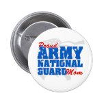 Mamá del Guardia Nacional del ejército Pin Redondo De 2 Pulgadas