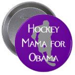 """""""Mamá del hockey para botón oscuro de Obama"""" Pins"""