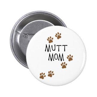 Mamá del Mutt Pin Redondo 5 Cm
