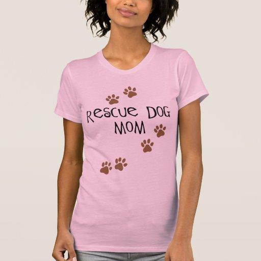 Mamá del perro del rescate camisetas