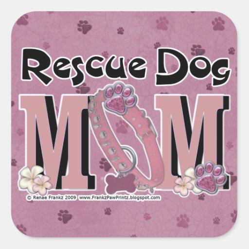 MAMÁ del perro del rescate Pegatina Cuadrada
