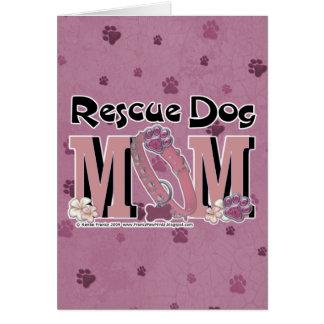 MAMÁ del perro del rescate Tarjeta De Felicitación