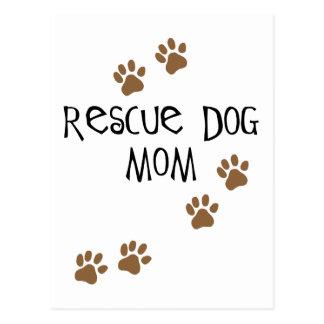 Mamá del perro del rescate tarjeta postal