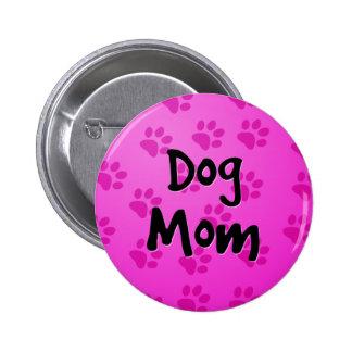 Mamá del perro pin redondo de 2 pulgadas