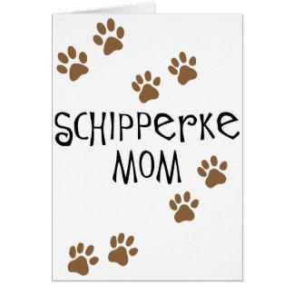 Mamá del Schipperke Felicitaciones