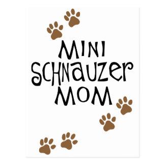 Mamá del Schnauzer miniatura Tarjeta Postal