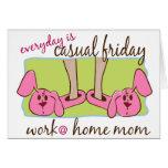 Mamá del trabajo en casa tarjeta de felicitación
