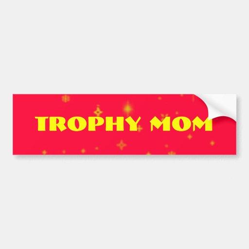Mamá del trofeo pegatina para auto