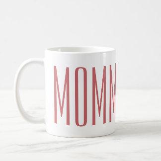 Mamá elegante simple a ser fuente rosada para la taza de café