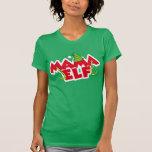 Mamá Elf Camiseta