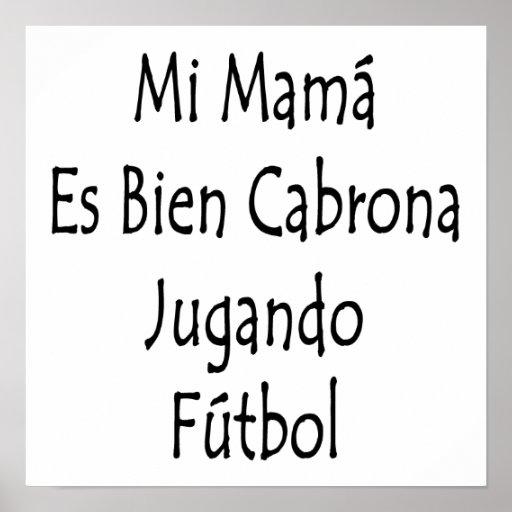 Mamá Es Bien Cabrona Jugando Futbol del MI Póster