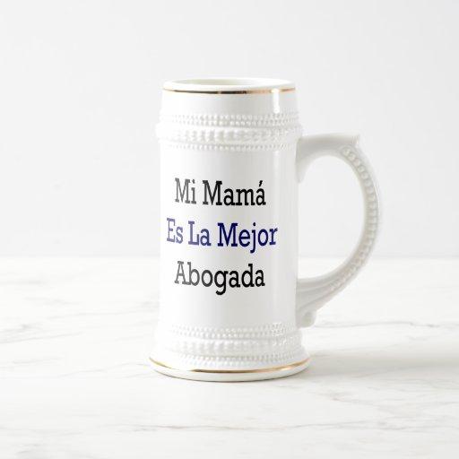 Mamá Es La Mejor Abogada del MI Tazas De Café