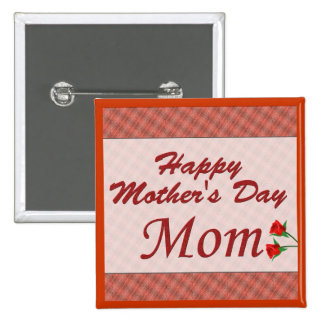 Mamá feliz del día de madre pin cuadrado