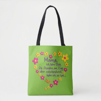 MAMA Flowers Heart Saying in german + your backgr. Tote Bag