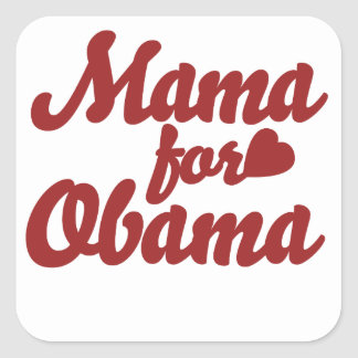 Mama for Obama Square Sticker