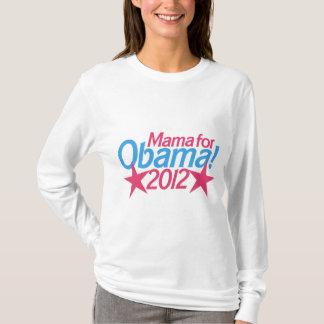 Mama for Obama` T-Shirt