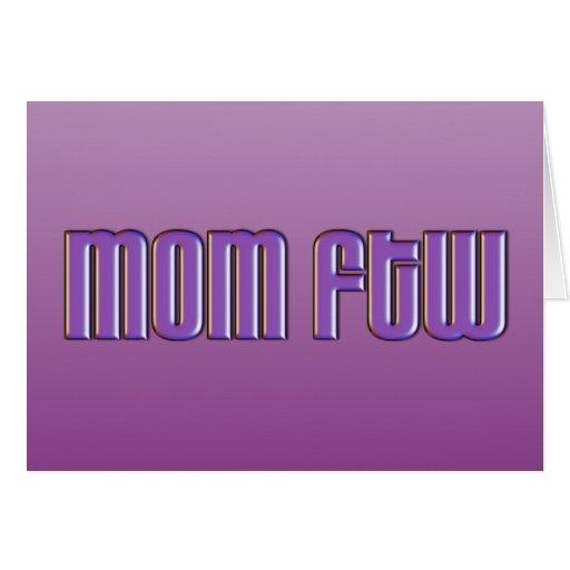 Mamá FTW Tarjeta De Felicitación