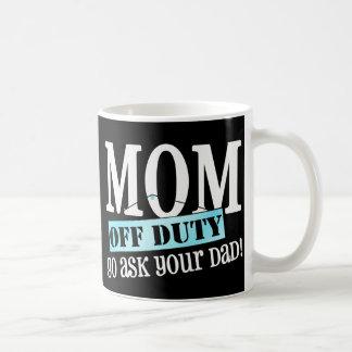 Mamá fuera de servicio taza básica blanca
