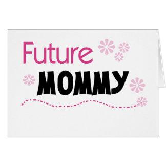 Mamá futura felicitación