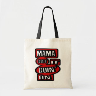 Mama Got It Goin' On With Boxes And  Circles Tote Bag