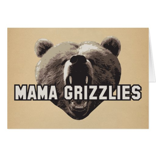 Mama Grizzlies Card