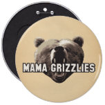 Mama Grizzlies Pinback Buttons