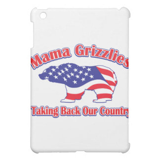 Mama Grizzlies Taking Back Our Country iPad Mini Case