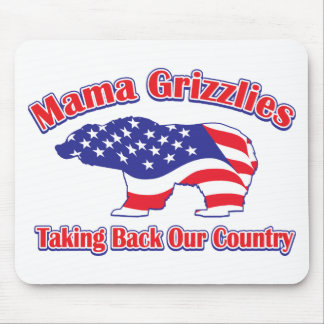 Mama Grizzlies Taking Back Our Country Mouse Pad