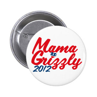 Mama Grizzly 2012 2 Inch Round Button