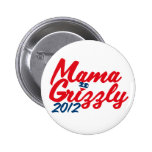 Mama Grizzly 2012 Pinback Button